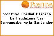 <i>positiva Unidad Clinica La Magdalena Sas Barrancabermeja Santander</i>