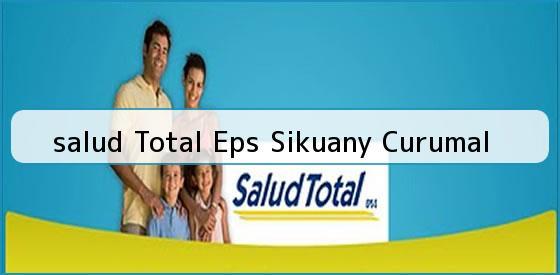 <b>salud Total Eps Sikuany Curumal</b>