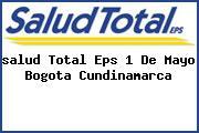 <i>salud Total Eps 1 De Mayo Bogota Cundinamarca</i>
