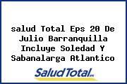 <i>salud Total Eps 20 De Julio Barranquilla Incluye Soledad Y Sabanalarga Atlantico</i>