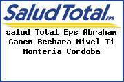 <i>salud Total Eps Abraham Ganem Bechara Nivel Ii Monteria Cordoba</i>