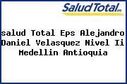 <i>salud Total Eps Alejandro Daniel Velasquez Nivel Ii Medellin Antioquia</i>
