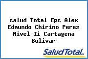 <i>salud Total Eps Alex Edmundo Chirino Perez Nivel Ii Cartagena Bolivar</i>