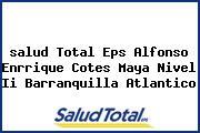 <i>salud Total Eps Alfonso Enrrique Cotes Maya Nivel Ii Barranquilla Atlantico</i>