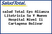 <i>salud Total Eps Alianza Litotricia Sa Y Nuevo Hospital Nivel Ii Cartagena Bolivar</i>