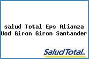 <i>salud Total Eps Alianza Uod Giron Giron Santander</i>