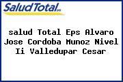 <i>salud Total Eps Alvaro Jose Cordoba Munoz Nivel Ii Valledupar Cesar</i>
