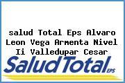 <i>salud Total Eps Alvaro Leon Vega Armenta Nivel Ii Valledupar Cesar</i>