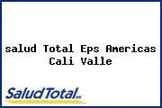 <i>salud Total Eps Americas Cali Valle</i>