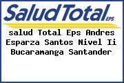 <i>salud Total Eps Andres Esparza Santos Nivel Ii Bucaramanga Santander</i>