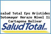 <i>salud Total Eps Aristides Sotomayor Herazo Nivel Ii Cartagena Bolivar</i>