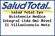 <i>salud Total Eps Asistencia Medica Integral Ltda Ami Nivel Ii Villavicencio Meta</i>