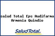 <i>salud Total Eps Audifarma Armenia Quindio</i>