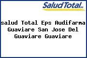 <i>salud Total Eps Audifarma Guaviare San Jose Del Guaviare Guaviare</i>