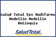 <i>salud Total Eps Audifarma Medellin Medellin Antioquia</i>