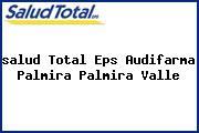 <i>salud Total Eps Audifarma Palmira Palmira Valle</i>