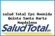 <i>salud Total Eps Avenida Quinta Santa Marta Magdalena</i>