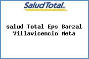 <i>salud Total Eps Barzal Villavicencio Meta</i>