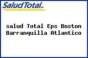 <i>salud Total Eps Boston Barranquilla Atlantico</i>