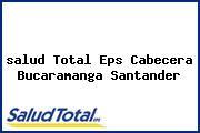 <i>salud Total Eps Cabecera Bucaramanga Santander</i>