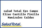 <i>salud Total Eps Campo Elias Castillo Pinilla Manizales Caldas</i>