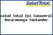 <i>salud Total Eps Canaveral Bucaramanga Santander</i>