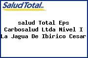 <i>salud Total Eps Carbosalud Ltda Nivel I La Jagua De Ibirico Cesar</i>