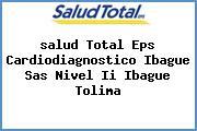 <i>salud Total Eps Cardiodiagnostico Ibague Sas Nivel Ii Ibague Tolima</i>