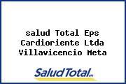 <i>salud Total Eps Cardioriente Ltda Villavicencio Meta</i>