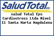 <i>salud Total Eps Cardiostress Ltda Nivel Ii Santa Marta Magdalena</i>