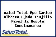 <i>salud Total Eps Carlos Alberto Ojeda Trujillo Nivel Ii Bogota Cundinamarca</i>