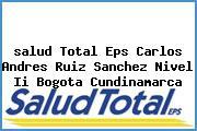 <i>salud Total Eps Carlos Andres Ruiz Sanchez Nivel Ii Bogota Cundinamarca</i>