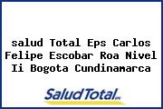 <i>salud Total Eps Carlos Felipe Escobar Roa Nivel Ii Bogota Cundinamarca</i>