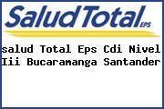 <i>salud Total Eps Cdi Nivel Iii Bucaramanga Santander</i>