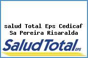<i>salud Total Eps Cedicaf Sa Pereira Risaralda</i>