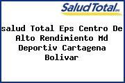 <i>salud Total Eps Centro De Alto Rendimiento Md Deportiv Cartagena Bolivar</i>