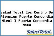 <i>salud Total Eps Centro De Atencion Puerto Concordia Nivel I Puerto Concordia Meta</i>