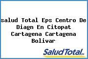 <i>salud Total Eps Centro De Diagn En Citopat Cartagena Cartagena Bolivar</i>