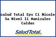 <i>salud Total Eps Ci Nicole Sa Nivel Ii Manizales Caldas</i>