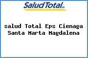 <i>salud Total Eps Cienaga Santa Marta Magdalena</i>