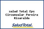 <i>salud Total Eps Circunvalar Pereira Risaralda</i>
