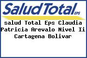 <i>salud Total Eps Claudia Patricia Arevalo Nivel Ii Cartagena Bolivar</i>