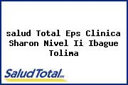 <i>salud Total Eps Clinica Sharon Nivel Ii Ibague Tolima</i>
