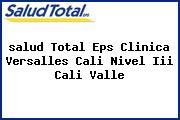 <i>salud Total Eps Clinica Versalles Cali Nivel Iii Cali Valle</i>