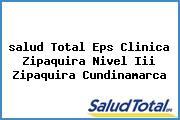 <i>salud Total Eps Clinica Zipaquira Nivel Iii Zipaquira Cundinamarca</i>