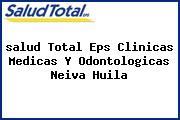 <i>salud Total Eps Clinicas Medicas Y Odontologicas Neiva Huila</i>