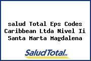 <i>salud Total Eps Codes Caribbean Ltda Nivel Ii Santa Marta Magdalena</i>