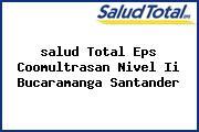 <i>salud Total Eps Coomultrasan Nivel Ii Bucaramanga Santander</i>