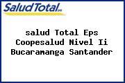 <i>salud Total Eps Coopesalud Nivel Ii Bucaramanga Santander</i>