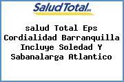 <i>salud Total Eps Cordialidad Barranquilla Incluye Soledad Y Sabanalarga Atlantico</i>